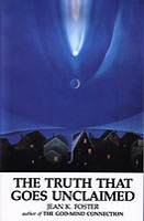 The Truth That Goes Unclaimed book cover